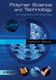 Polymer Science and Technology for Engineers and Scientists (0470600179) cover image