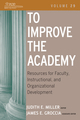 To Improve the Academy: Resources for Faculty, Instructional, and Organizational Development, Volume 29 (0470623179) cover image