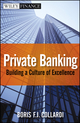 Private Banking: Building a Culture of Excellence (0470824379) cover image