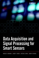 Data Acquisition and Signal Processing for Smart Sensors (0470843179) cover image