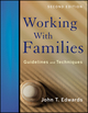 Working With Families: Guidelines and Techniques, 2nd Edition (0470890479) cover image