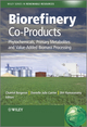 Biorefinery Co-Products: Phytochemicals, Primary Metabolites and Value-Added Biomass Processing (0470973579) cover image