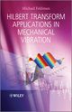 Hilbert Transform Applications in Mechanical Vibration (0470978279) cover image