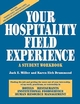 Your Hospitality Field Experience: A Student Workbook (0471053279) cover image
