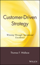 Customer-Driven Strategy: Winning Through Operational Excellence (0471132179) cover image