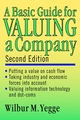 A Basic Guide for Valuing a Company, 2nd Edition (0471150479) cover image