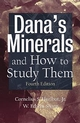 Dana's Minerals and How to Study Them (After Edward Salisbury Dana), 4th Edition (0471156779) cover image