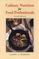 Culinary Nutrition for Food Professionals, 2nd Edition (0471286079) cover image