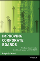 Improving Corporate Boards: The Boardroom Insider Guidebook (0471379379) cover image