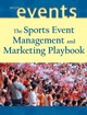 The Sports Event Management and Marketing Playbook (0471460079) cover image