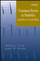 Common Errors in Statistics: (and How to Avoid Them) (0471463779) cover image