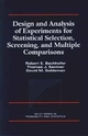 Design and Analysis of Experiments for Statistical Selection, Screening, and Multiple Comparisons (0471574279) cover image