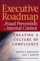 Executive Roadmap to Fraud Prevention and Internal Control: Creating a Culture of Compliance (0471779679) cover image