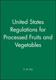 United States Regulations for Processed Fruits and Vegetables (0471854379) cover image