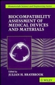 Biocompatiblity: Assessment of Medical Devices and Materials (0471965979) cover image