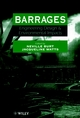 Barrages: Engineering, Design & Environmental Impacts (0471968579) cover image