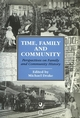 Time, Family and Community: Perspectives on Family and Community History (0631192379) cover image