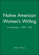 Native American Women's Writing: An Anthology c. 1800 - 1924 (0631205179) cover image