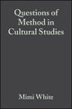 Questions of Method in Cultural Studies (0631229779) cover image