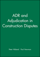 ADR and Adjudication in Construction Disputes (0632038179) cover image