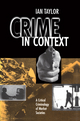 Crime in Context: A Critical Criminology of Market Societies (0745606679) cover image