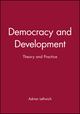 Democracy and Development: Theory and Practice (0745612679) cover image