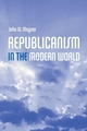 Republicanism in the Modern World (0745628079) cover image