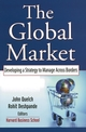 The Global Market: Developing a Strategy to Manage Across Borders (0787968579) cover image