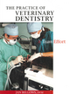 The Practice of Veterinary Dentistry: A Team Effort (0813826179) cover image