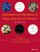 Stereoselective Synthesis of Drugs and Natural Products, 2 Volume Set (1118032179) cover image