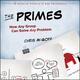 The Primes: How Any Group Can Solve Any Problem (1118173279) cover image
