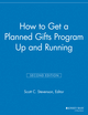 How to Get a Planned Gifts Program Up and Running, 2nd Edition (1118691679) cover image
