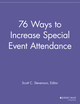 76 Ways to Increase Special Event Attendance (1118692179) cover image