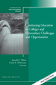 Continuing Education in Colleges and Universities: Challenges and Opportunities: New Directions for Adult and Continuing Education, Number 140 (1118834879) cover image