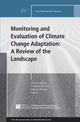 Monitoring and Evaluation of Climate Change Adaptation: A Review of the Landscape: New Directions for Evaluation, Number 147 (1119157579) cover image