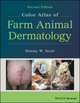 Color Atlas of Farm Animal Dermatology, 2nd Edition (1119250579) cover image