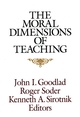 The Moral Dimensions of Teaching (1555426379) cover image