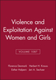 Violence and Exploitation Against Women and Girls, Volume 1087 (1573316679) cover image