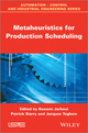 Metaheuristics for Production Scheduling (1848214979) cover image