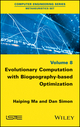 Evolutionary Computation with Biogeography-based Optimization (1848218079) cover image
