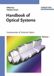 Handbook of Optical Systems, Volume 1, Fundamentals of Technical Optics (3527403779) cover image