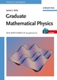 Graduate Mathematical Physics, With MATHEMATICA Supplements