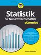 Statistik für Naturwissenschaftler für Dummies (3527805079) cover image