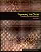 Squaring the Circle: Geometry in Art and Architecture (EHEP000279) cover image
