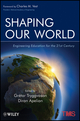 Shaping Our World: Engineering Education for the 21st Century (EHEP002379) cover image