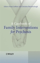 A Casebook of Family Interventions for Psychosis (047002707X) cover image