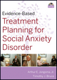Evidence-Based Treatment Planning for Social Anxiety Disorder DVD (047041507X) cover image