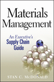 Materials Management: An Executive's Supply Chain Guide (047043757X) cover image
