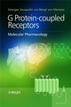 G Protein-coupled Receptors: Molecular Pharmacology (047051647X) cover image