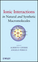 Ionic Interactions in Natural and Synthetic Macromolecules (047052927X) cover image